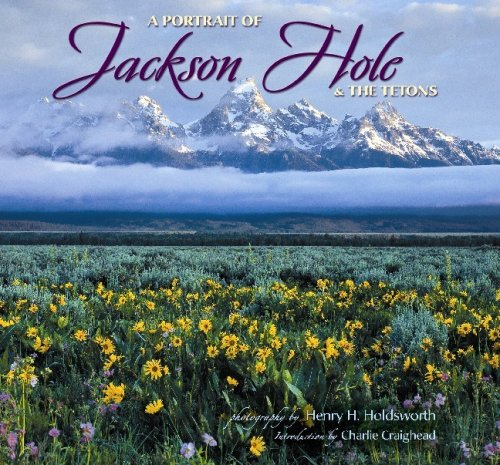 9781560374091: Portrait of Jackson Hole & the Tetons