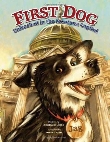9781560374190: First Dog: Unleashed in the Montana Capitol