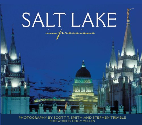 Salt Lake Impressions (Impressions (Farcountry Press)): Scott Smith