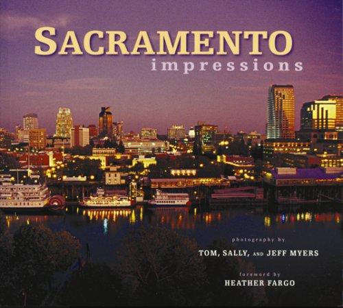 9781560374640: Sacramento Impressions (Impressions (Farcountry Press))
