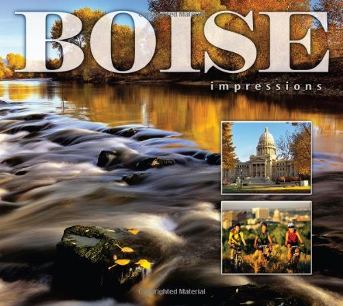 Boise Impressions: photography by Idaho