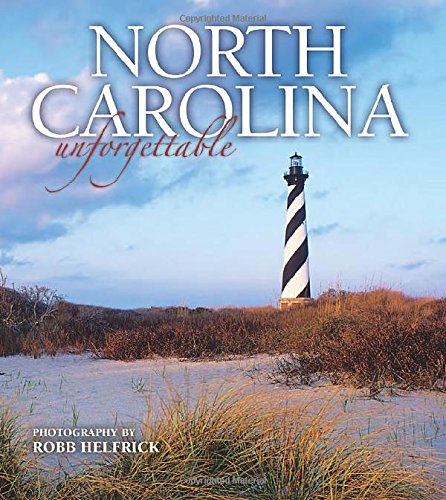 North Carolina Unforgettable: Helfrick, Robb