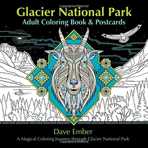 Glacier National Park Adult Coloring Book And Postcards: A Magical Coloring Journey Through Glacier National Park