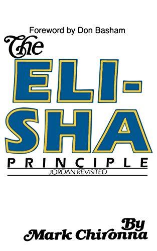 The Elisha Principle (Paperback) - Mark J. Chironna