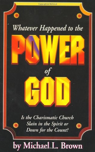 9781560430421: Whatever Happened to the Power of God