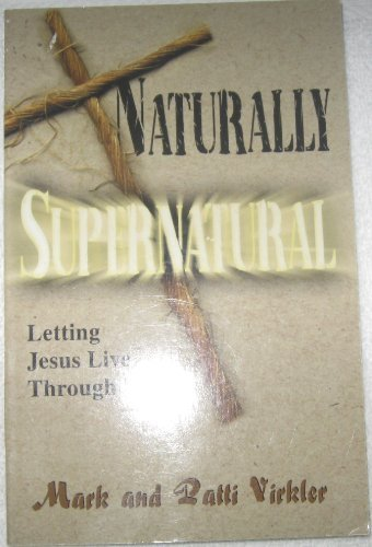 9781560430605: Naturally Supernatural