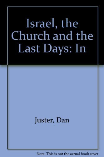 9781560430612: Israel, the Church and the Last Days: In