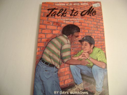 9781560430865: Talk to Me: A Guide for Dialogue Between Parents and Teens