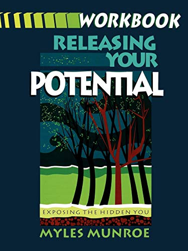 9781560430933: Releasing Your Potential: Exposing the Hidden You