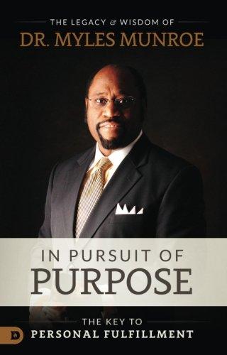 9781560431039: In Pursuit of Purpose
