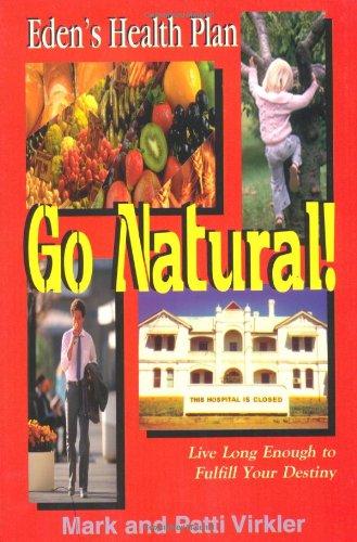 9781560431381: Go Natural!
