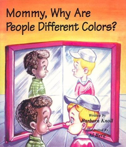 9781560431565: Mommy, Why Are People Different Colors?