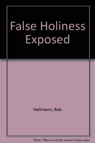 9781560433132: False Holiness Exposed