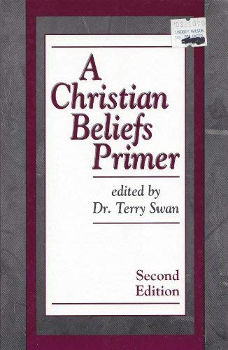 9781560434085: A Christian Beliefs Primer
