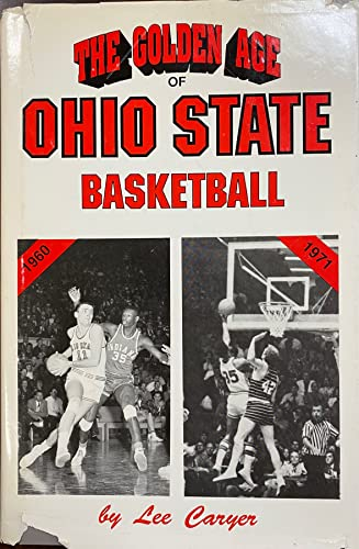 Golden Age of Ohio State Basketball 1960-1971: Caryer, Lee