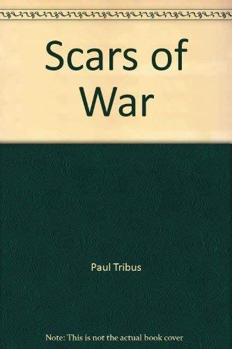 9781560434931: Scars of War