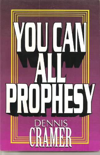 9781560435495: Title: You Can All Prophesy