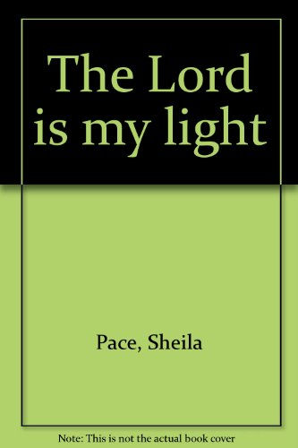 9781560436270: The Lord is my light
