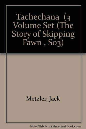9781560436553: Tachechana: The Story of Skipping Fawn (The Story of Skipping Fawn , So3)