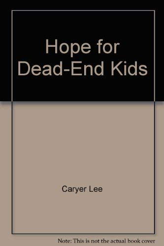 Hope for Dead End Kids (9781560437901) by Bailey, David