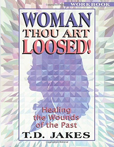 Woman, Thou Art Loosed! : Heal
