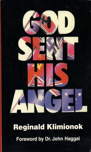 God Sent His Angel: Reginald Klimionok