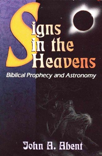 Signs in the Heavens: Biblical Prophecy and Astronomy