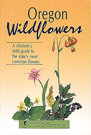 9781560440352: Oregon Wildflowers (Wildflower Series)
