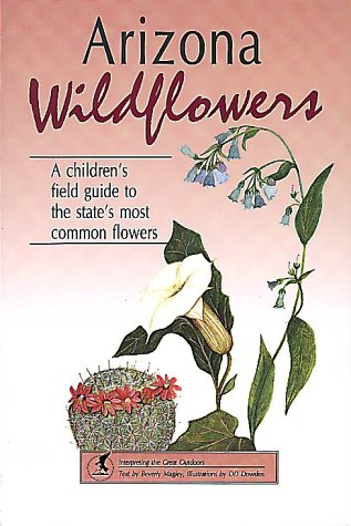 Arizona Wildflowers - A Children s Field: Beverly Magley With