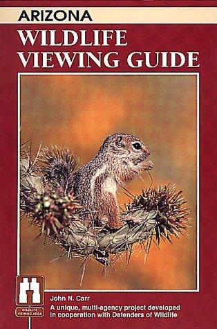 9781560440970: Arizona Wildlife Viewing Guide (Wildlife Viewing Guides Series)