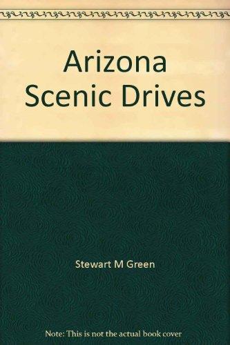 9781560441113: Arizona scenic drives (A Falcon guide)