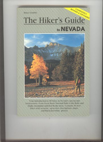 The hiker's guide to Nevada (A Falcon guide): Grubbs, Bruce