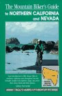 9781560442189: The Mountain Biker's Guide to Northern California and Nevada (Dennis Coello's America By Mountain Bike)