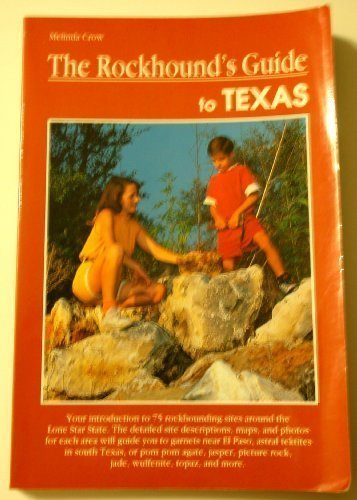 9781560442776: The Rockhound's Guide to Texas (A Falcon guide)