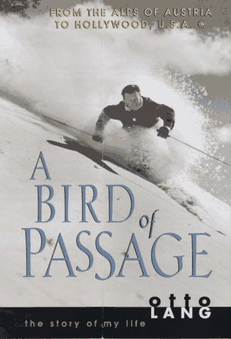 Bird of Passage: Lang, Otto