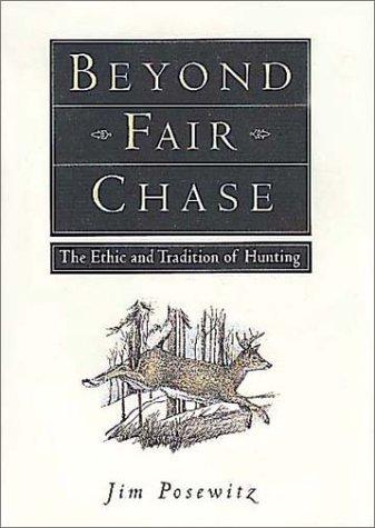9781560443025: Beyond Fair Chase