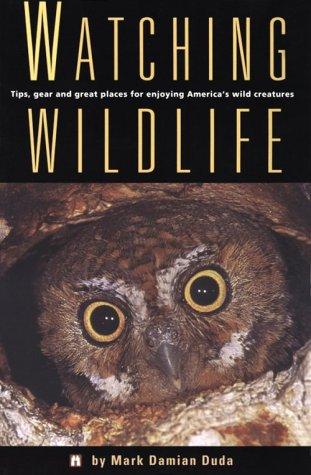 9781560443155: Watching Wildlife (Watchable Wildlife Series)
