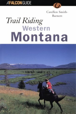 9781560443360: Trail Riding Western Montana (Falcon Guide)