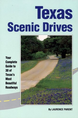 9781560443391: Texas Scenic Drives: Your Complete Guide to 30 of Texas's Most Beautiful Roadways