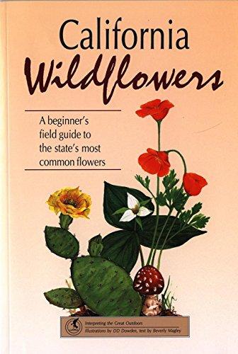 California Wildflowers (Wildflower Series): Beverly Magley; D.D.