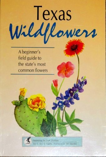 Texas Wildflowers: Beverly Magley; D.D.