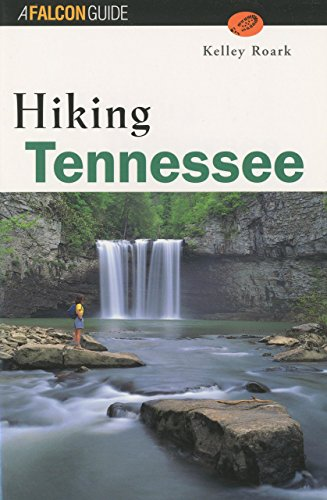 9781560443940: Hiking Tennessee (State Hiking Guides Series)