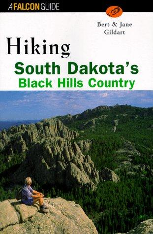 9781560444824: Hiking South Dakota's Black Hills Country (Regional Hiking Series)