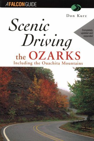 9781560444855: Scenic Driving the Ozarks (Scenic Routes & Byways)
