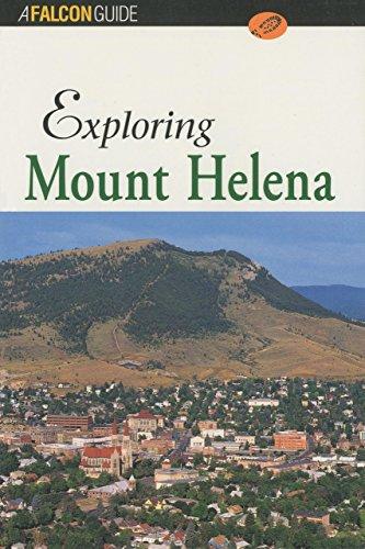 9781560445241: Exploring Mount Helena (Exploring Series)