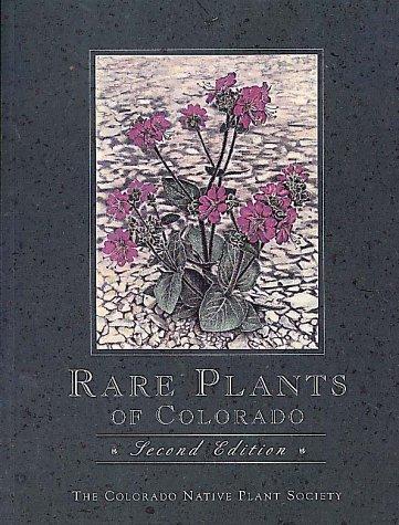 Rare Plants Of Colorado: Colorado Native Plant Society