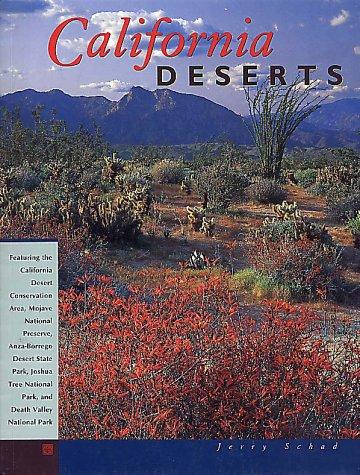 9781560445463: California Deserts