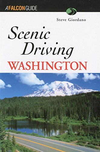 Scenic Driving Washington (Scenic Routes & Byways)