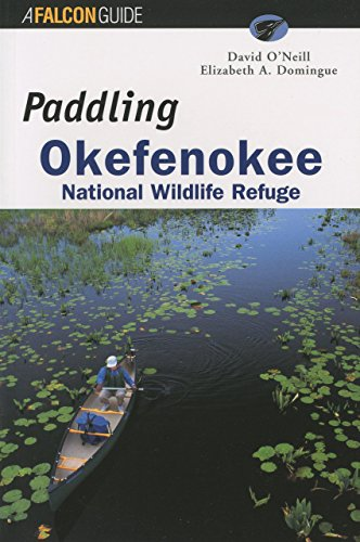 9781560446132: Paddling Okefenokee National Wildlife Refuge (Regional Paddling Series)