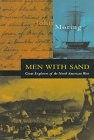 9781560446200: Men with Sand: Great Explorers of the North American West